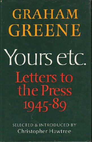 Yours Etc.: Letters to the Press 1945-89