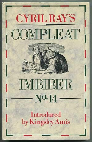 CYRIL RAY'S COMPLEAT IMBIBER NO. 14 An Annual Celebration of the Pleasures of the Table