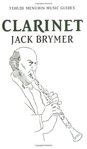 Clarinet (Yehudi Menuhin Music Guides): Brymer, Jack