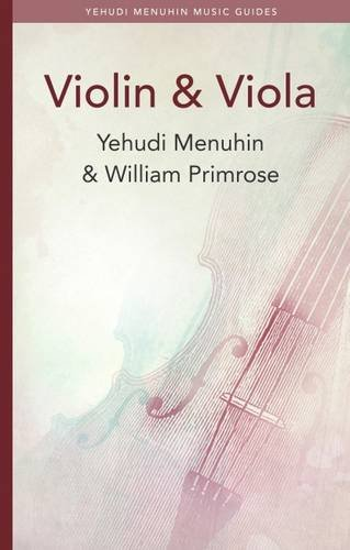 9781871082197: Violin and Viola (Menuhin Music Guides)