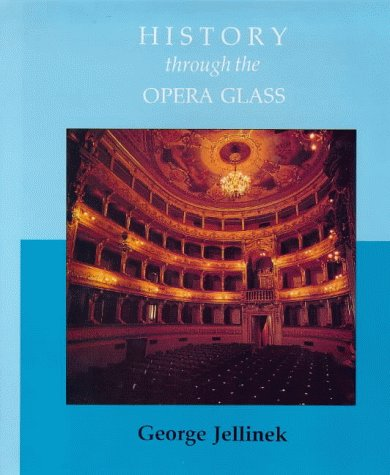 9781871082470: History Through the Opera Glass