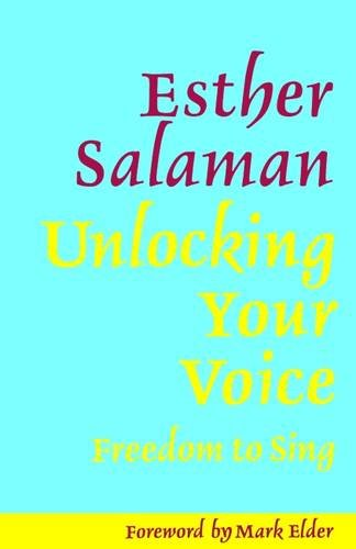 9781871082708: Unlocking Your Voice: Freedom to Sing