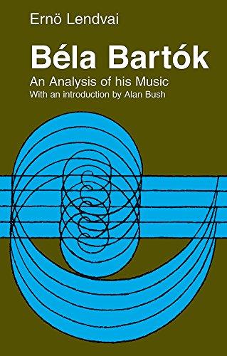 9781871082753: Bela Bartok: An Analysis of His Music