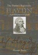 Haydn: A Graded Practical Guide (Pianist's Repertoire) (1871082854) by Eleanor Bailie