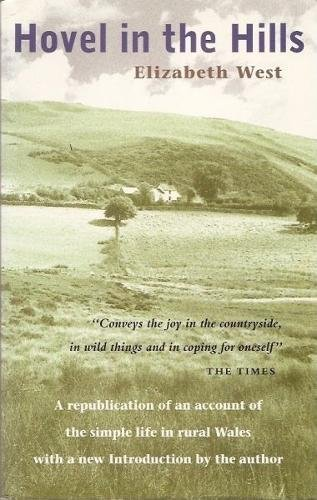 9781871083316: Hovel in the Hills: An Account of the Simple Life