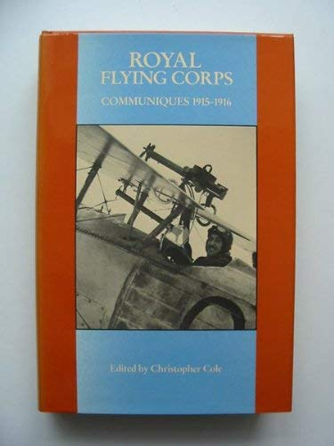 Royal Flying Corps: Communiques 1915-1916
