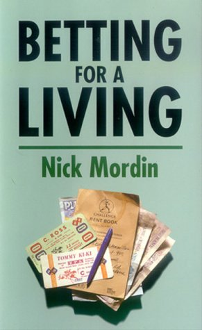 Betting for a Living: Mordin, Nick