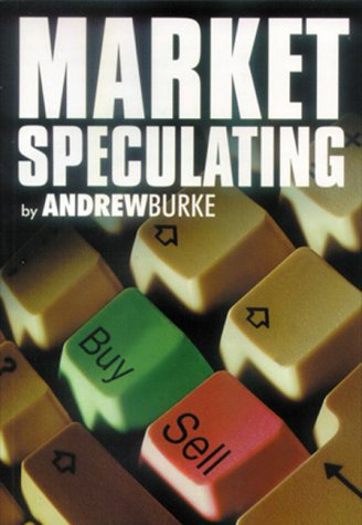Market Speculating: Burke, Andrew