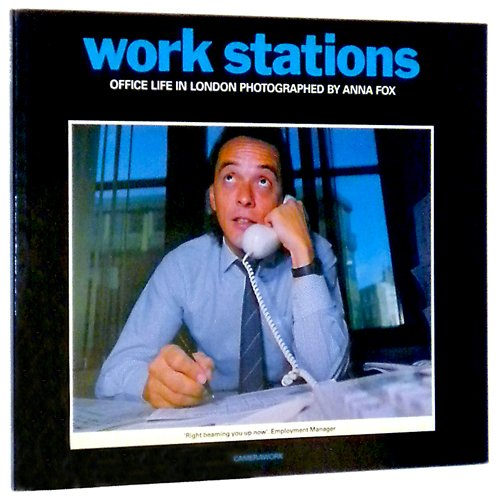 9781871103007: Work Stations: Office Life in London
