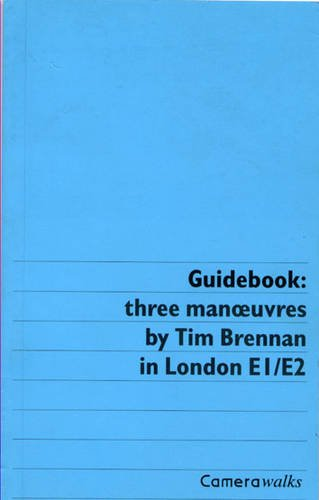 guidebook three manoeuvres in london e1 e2 camerawords