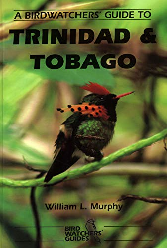 The Prion Birdwatcher's Guide to Trinidad and Tobago (Prion Birdwatchers' Guide) (Prion ...