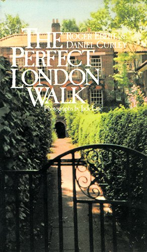 The Perfect London Walk (1871111005) by Roger Ebert; Daniel Curley