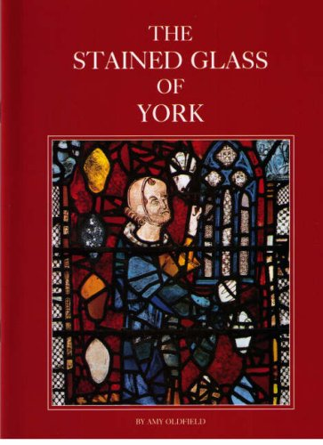 The Stained Glass of York: A.L. Oldfield