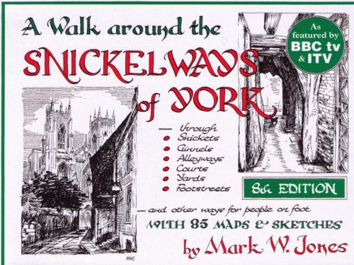 9781871125726: A Walk Around the Snickelways of York