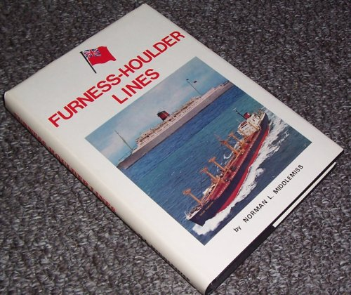 Furness-Houlder Lines (SCARCE HARDBACK FIRST EDITION SIGNED BY THE AUTHOR)