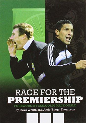 Race for the Premiership: Steve Wraith, Andy