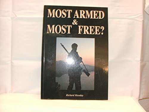 9781871134018: Most armed and most free?