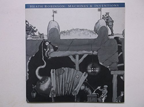 9781871136319: Heath Robinson: Machines and Inventions