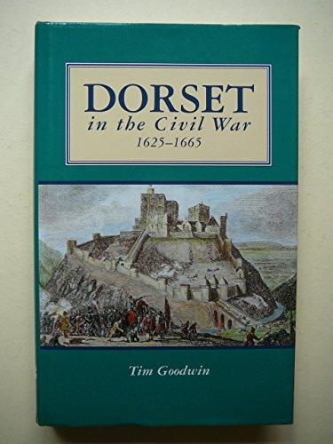 9781871164268: Dorset in the Civil War 1625-1665