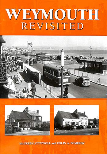 Weymouth Revisited: MAUREEN ATTWOOLL, COLIN