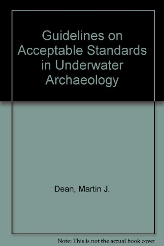 9781871170009: Guidelines on Acceptable Standards in Underwater Archaeology