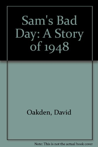9781871173949: Sam's Bad Day: A Story of 1948