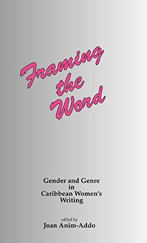 9781871177961: Framing the Word: Gender & Genre in Caribbean Women's Writing