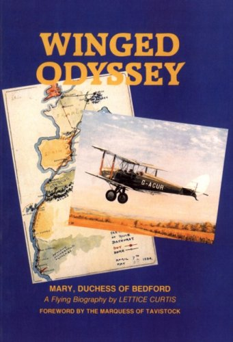 9781871187199: Winged Odyssey: The Flying Career of Mary Du Caurroy, Duchess of Bedford