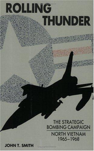 9781871187205: Rolling Thunder: Bombing of North Vietnam, 1964-68