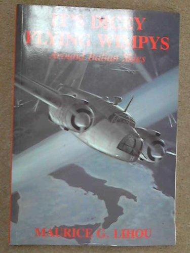 It's Dicey Flying Wimpeys Around Italian Skies: Lihou, Maurice G.
