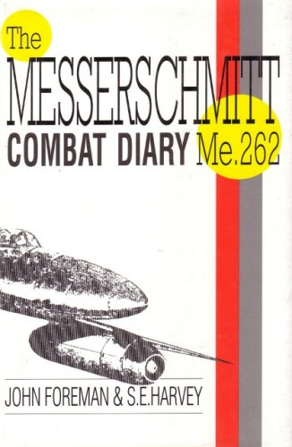 9781871187519: Me262 Combat Diary