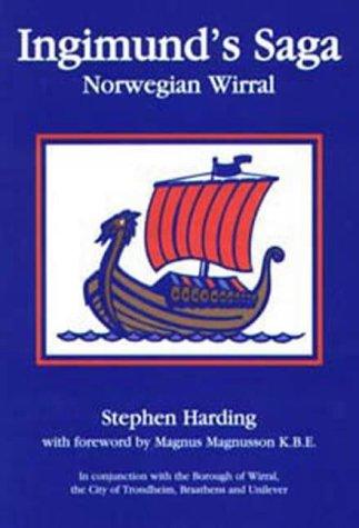 9781871201093: Ingimund's Saga: Norwegian Wirral