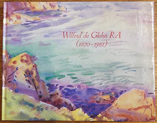 Wilfred De Glenn RA (1870-1951): A Watercolour Collection (Studio Publication S.): Laura Wortley