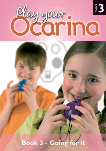 9781871210279: Play your Ocarina Book 3 'Going for it' CD Edition: Solos and Duets: 3