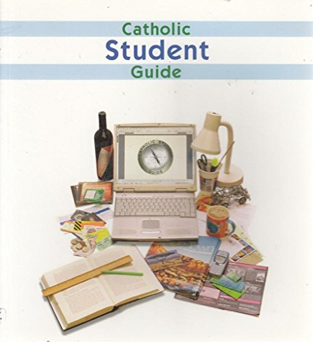 Catholic Student Guide: Essential Reading for Life at University