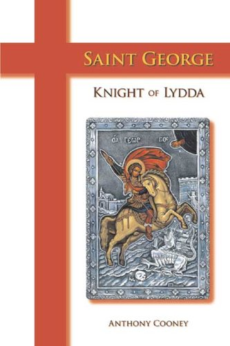 Saint George: Knight of Lydda