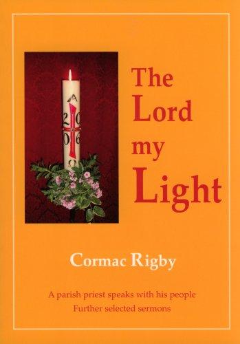 The Lord My Light: A Parish Priest: Rigby, Cormac