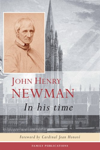 9781871217698: John Henry Newman: In His Time