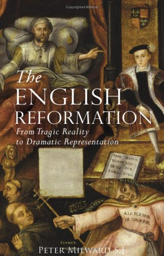 9781871217711: The English Reformation: From Tragic Reality to Dramatic Representation