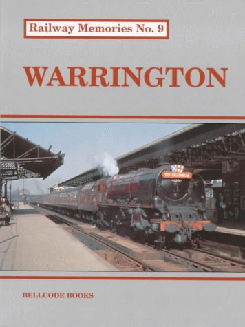 Warrington (Railway Memories): Chapman, Stephen; Chester, Arthur