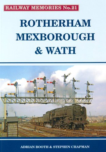 9781871233216: Rotherham, Mexborough and Wath (Railway Memories)