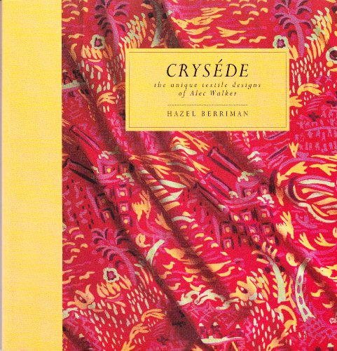 9781871294019: Crysede: Unique Textile Designs of Alec Walker