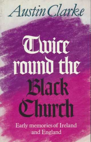 9781871305029: Twice Around the Black Church: Early Memories of Ireland and England