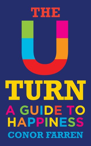 9781871305883: The U-Turn: A Guide to Happiness