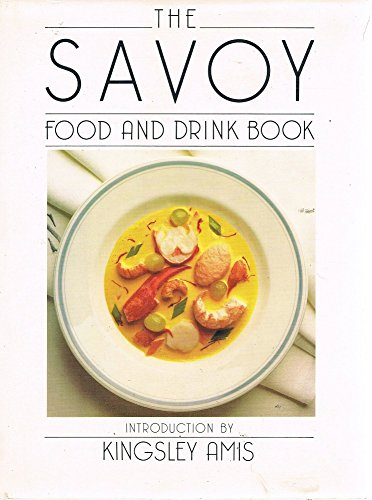 9781871307146: The Savoy Food and Drink Book