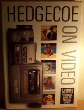9781871307344: Hedgecoe on Video: A Complete Creative and Technical Guide to Making Videos