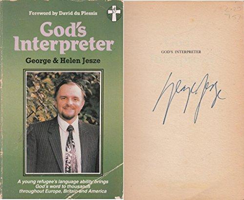 God's Interpreter: Jesze, George; Jesze,
