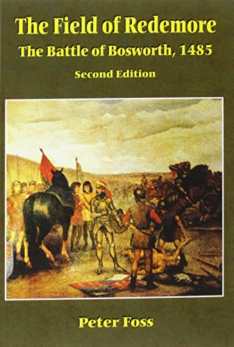 9781871344066: The Field of Redemore: Battle of Bosworth, 1485