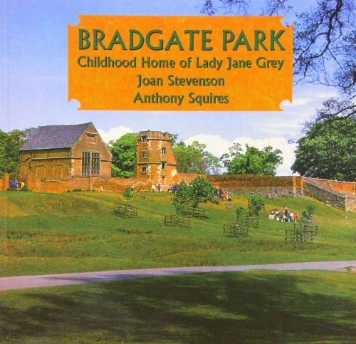 9781871344233: Bradgate Park: Childhood Home of Lady Jane Grey
