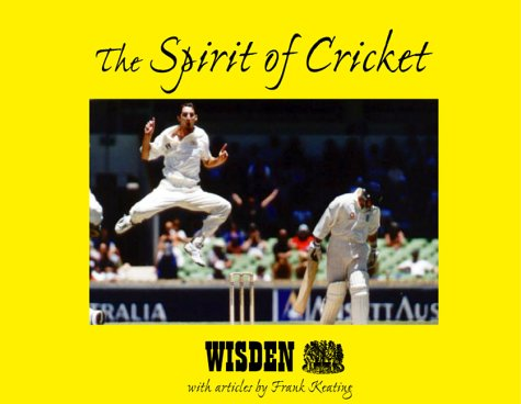 The Spirit of Cricket (Spirit of Series)